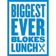 Biggest Ever Blokes Lunches